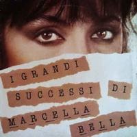 Marcella Bella - I Grandi Successi Di Marcella Bella