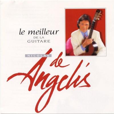 Nicolas De Angelis - Le meilleur de la guitare