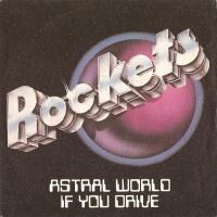 - Astral World / If You Drive