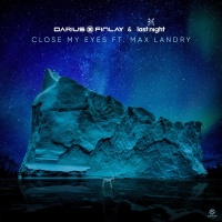 Darius & Finlay - Close My Eyes (EP) (EP)