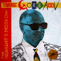 Midnight's Moscow - Tovarisc Gorbaciov