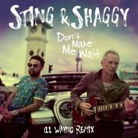 Sting - Don't Make Me Wait (Madison Mars Remix)