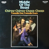 Middle Of The Road - Chirpy Chirpy Cheep Cheep