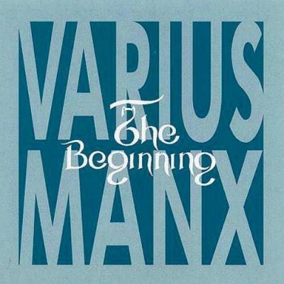Varius Manx - The Beginning
