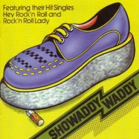 Showaddywaddy - Hey Rock'n'Roll