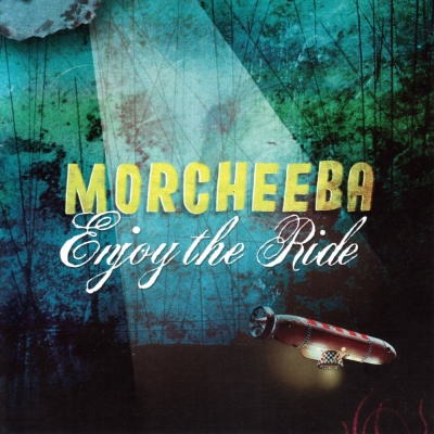 Morcheeba - Enjoy the Ride