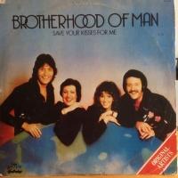 Brotherhood Of Man - Save Your Kisses For Me