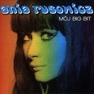 Ania Rusowicz - Moj Big-Bit