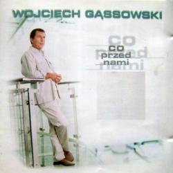 Wojciech Gassowski - Walcz O Zycie