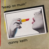 Danny Keith - Keep On Music (12'' Vocal Version)