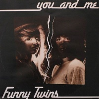 FUNNY TWINS - You And Me (Vocal)