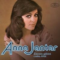 Anna Jantar - Zawsze Gdzies Czeka Ktos