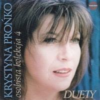 Krystyna Pronko - Krystyna Pronko - Osobista Kolekcja 4 Duety
