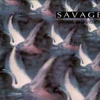 Savage - Something And Strangelove