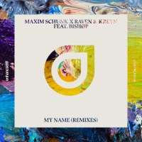 Maxim Schunk - My Name (Louders Remix)
