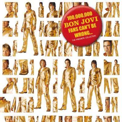 Bon Jovi - 100,000,000 Bon Jovi Fans Can't Be Wrong