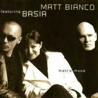 Matt Bianco - Matt Bianco & Basia - Matt's Mood