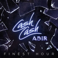 Cash Cash - Finest Hour