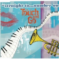 Touch And Go (Vocals Julia Lara) - Straight To...Number One (Dreamcatcher's Mix)