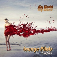 LOUNGE PILOTS - My World Ibiza Lounge Mix