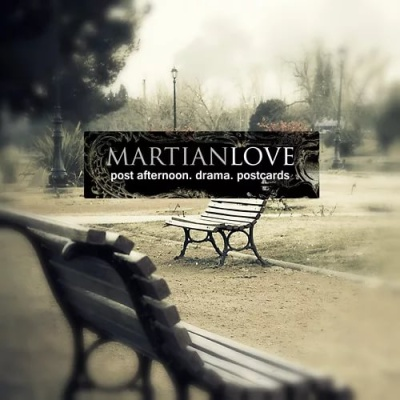 Martian Love - Post Afternoon​.​Drama​.​Postcards