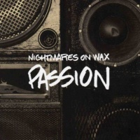 Nightmares On Wax ‎ - Passion