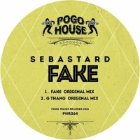 Sebastard Fake - Fake (Original Mix)
