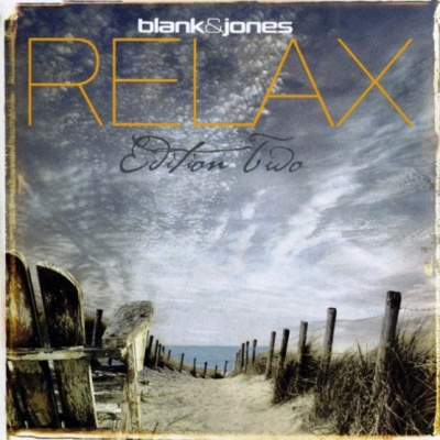 Blank & Jones - Relax (Edition Two)