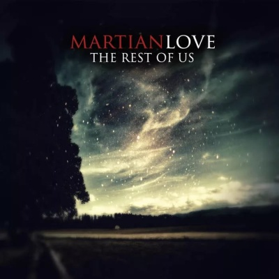 Martian Love - The Rest Of Us