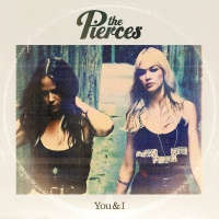 The Pierces - It Will Not Be Forgotten