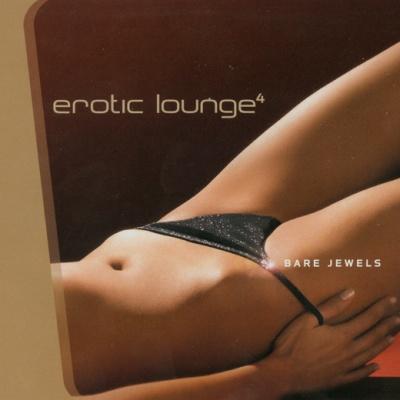 Bent - Erotic Lounge 4 (Bare Jewels)