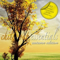 - Chill Out Essentials - Autumn Edition