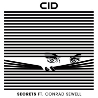 CID - Secrets (Kaskade Remix)