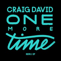 Craig David - One More Time (Remixes)