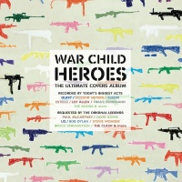 - War Child - Heroes Vol.1