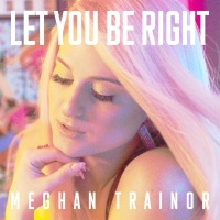 - Let You Be Right