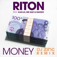 Riton - Money (DJ Zinc Remix)