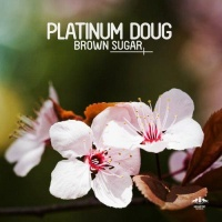 Platinum Doug - Brown Sugar (Croatia Squad Remix)