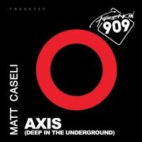 Matt Caseli - Axis (Deep In The Underground)