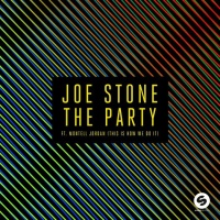 Joe Stone - The Party (This Is How We Do It)