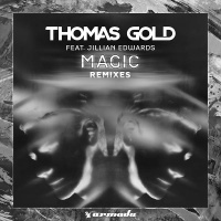 Thomas Gold - Magic (Remixes)