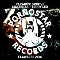 Crazibiza - Flawless 2k16