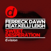 Ferreck Dawn - Sweet Desperation