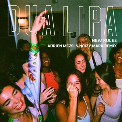 Dua Lipa - New Rules (Remixes) - EP