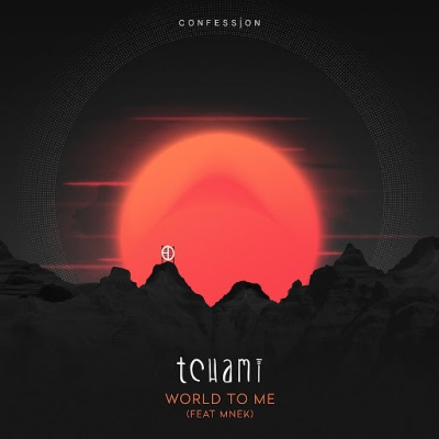 Tchami - World To Me (feat. MNEK)