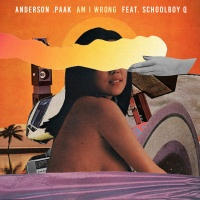 Anderson .Paak - Am I Wrong