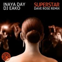 - Superstar (Dave Rose Remix)