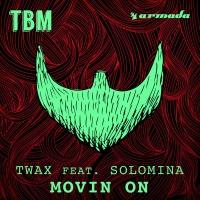 Twax - Movin On