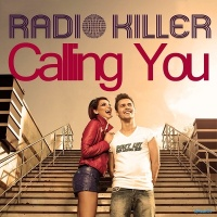 Radio Killer - Calling You