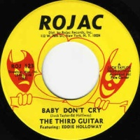The Third Guitar* - Baby Don't Cry